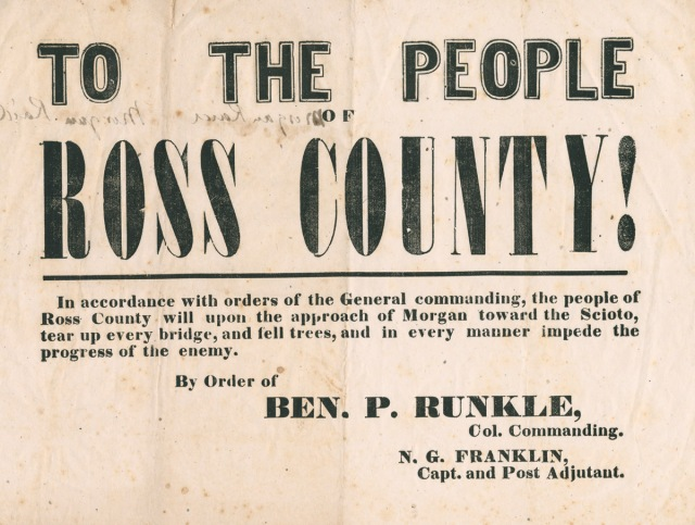Broadside Alerting the People of Ross County, Ohio to the Approach of Confederate Raider, General John Hunt Morgan, in 1863