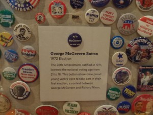 George McGovern campaign button loaned from OHS to the Constitution Center.
