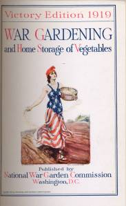 Pamphlet from the World War I era encouraging people to garden and preserve vegetables.