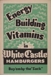Poster advertising the health benefits of White Castle hamburgers.